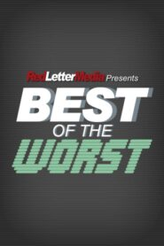 Best of the Worst serial