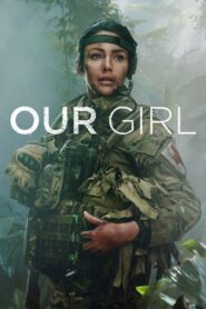 Our Girl serial