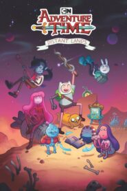 Adventure Time: Distant Lands serial