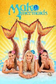 Mako Mermaids: An H2O Adventure serial