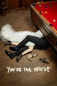 You're the Worst serial