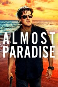 Almost Paradise serial