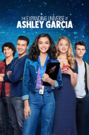 The Expanding Universe of Ashley Garcia serial