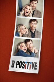 B Positive serial