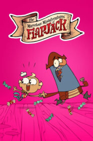 The Marvelous Misadventures of Flapjack serial