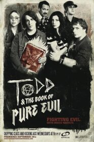Todd and the Book of Pure Evil serial