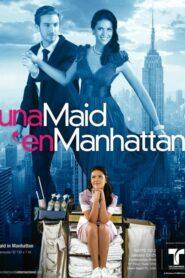 Una Maid en Manhattan serial